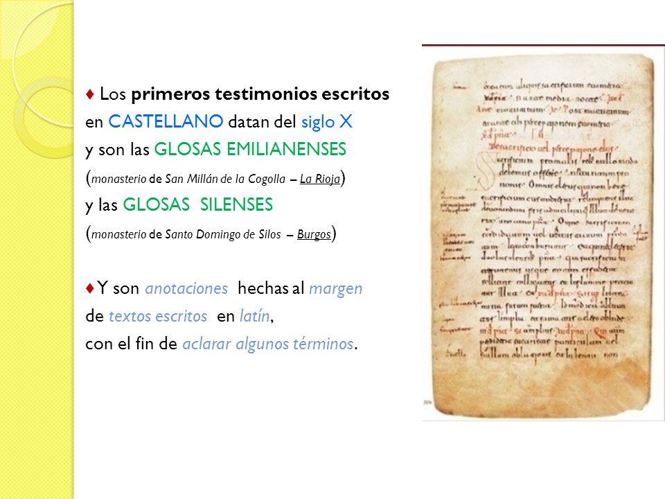 ♦ Los primeros testimonios escritos