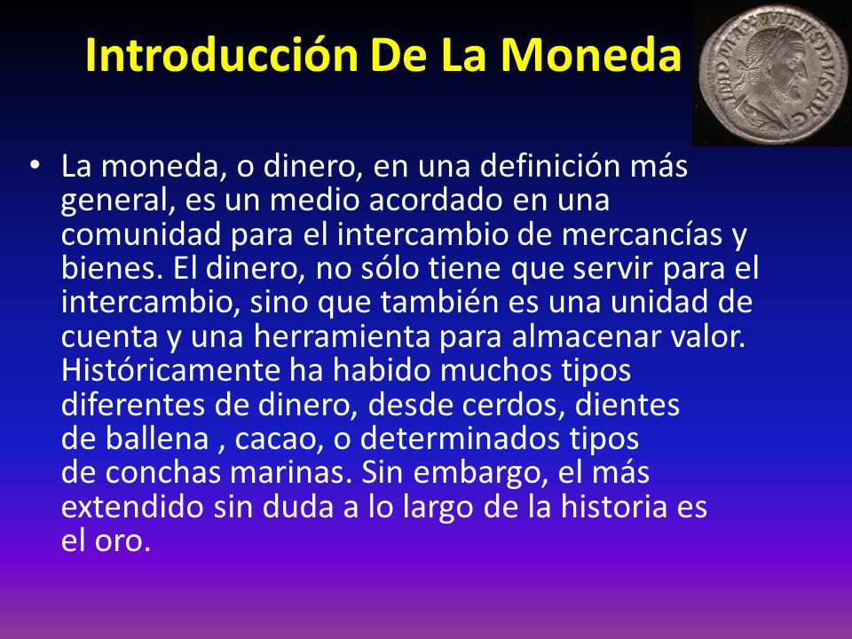 Introducción De La Moneda