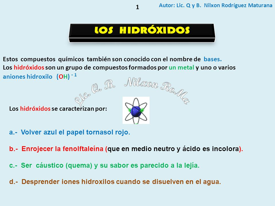 Lic. Q. B. Nilxon RoMa LOS HIDRÓXIDOS 1