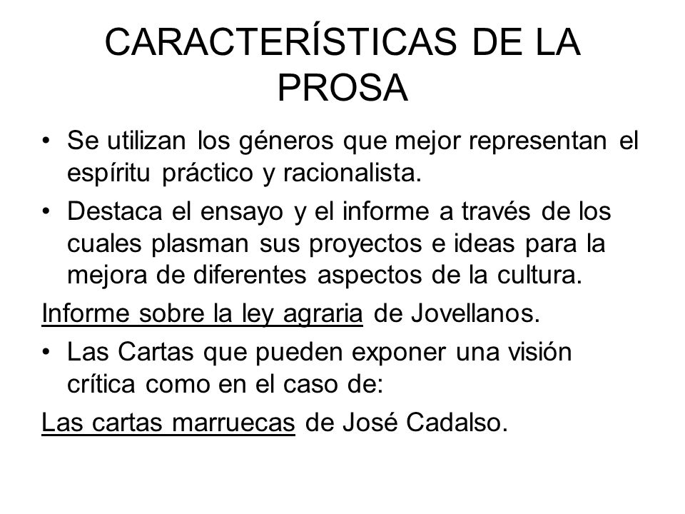 CARACTERÍSTICAS DE LA PROSA