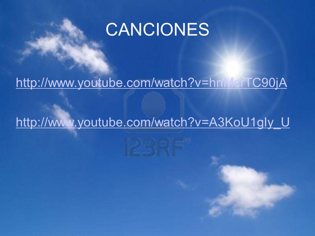 CANCIONES http://www.youtube.com/watch v=hnMcrTC90jA