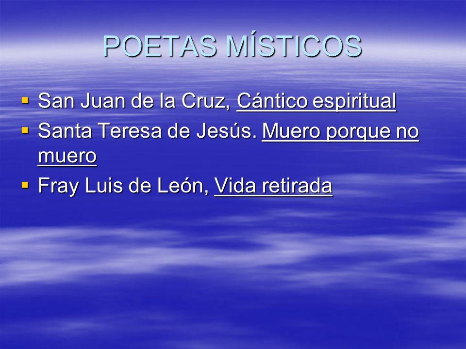 POETAS MÍSTICOS San Juan de la Cruz, Cántico espiritual