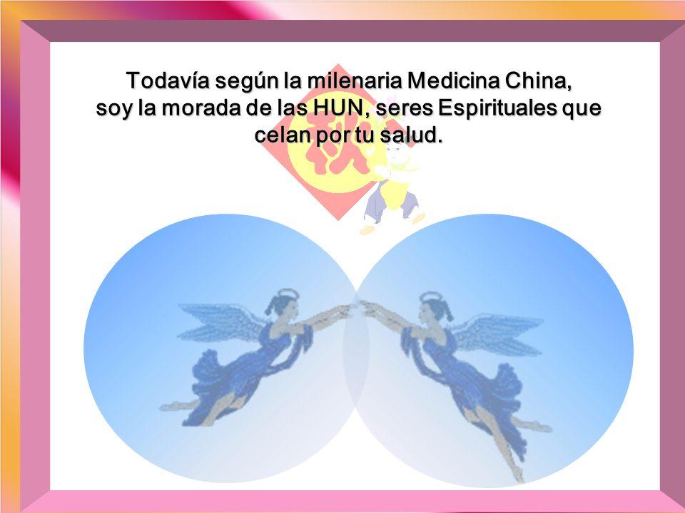Todavía según la milenaria Medicina China,