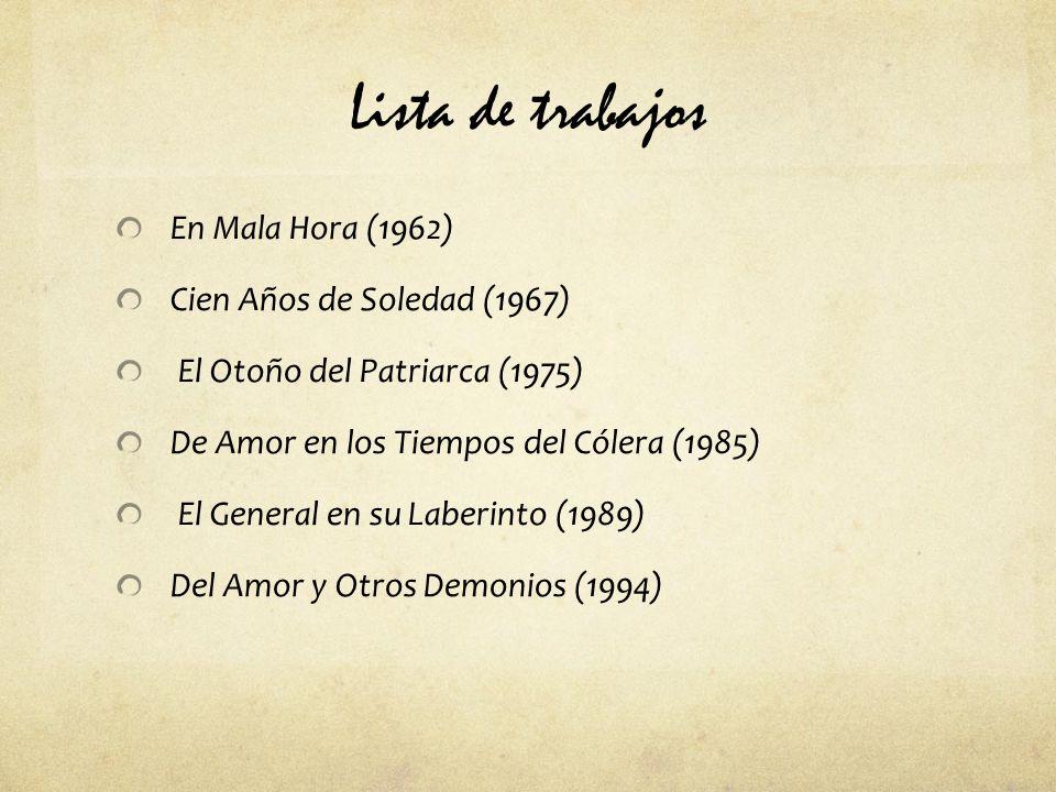 Lista de trabajos En Mala Hora (1962) Cien Años de Soledad (1967)
