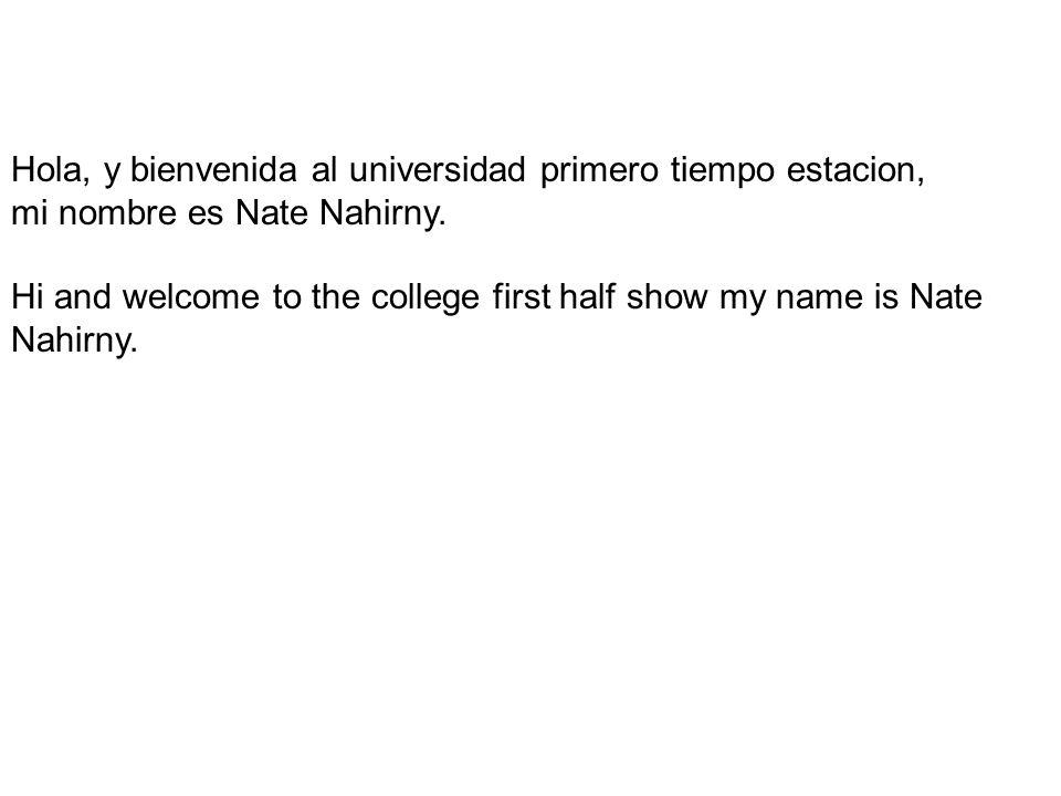 Hola, y bienvenida al universidad primero tiempo estacion,