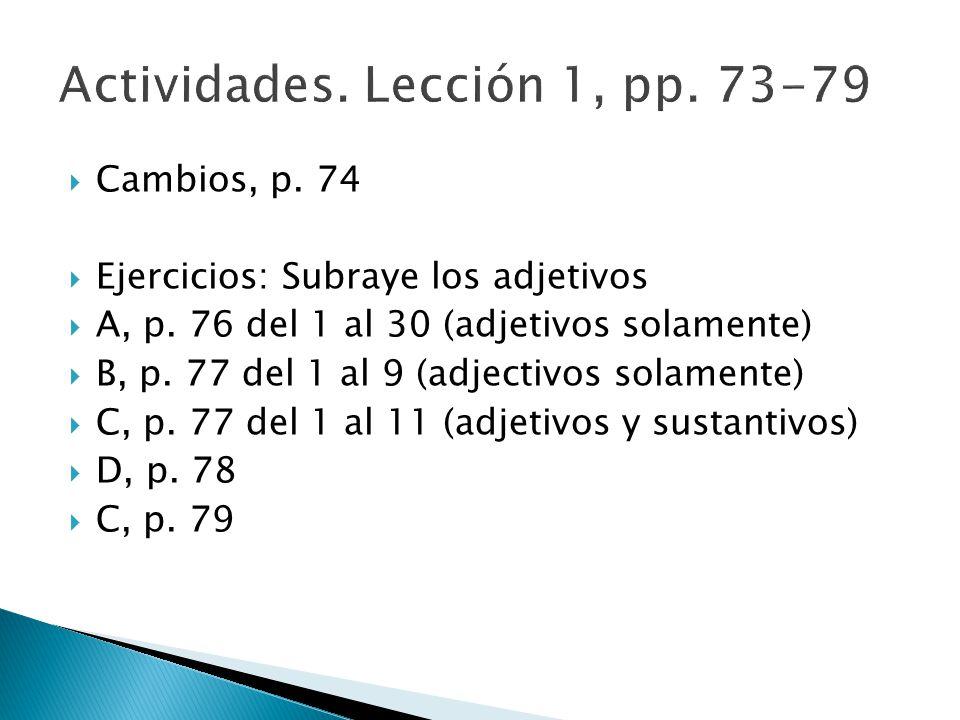 Actividades. Lección 1, pp. 73-79