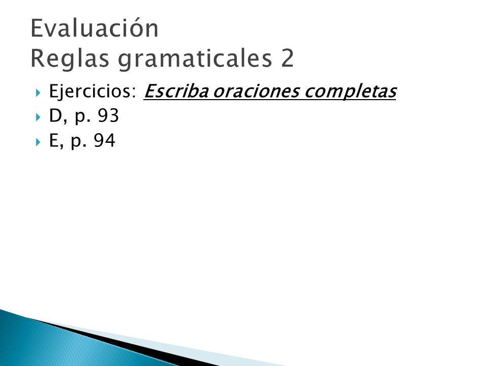 Evaluación Reglas gramaticales 2