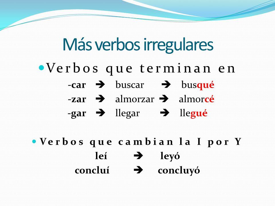 Más verbos irregulares