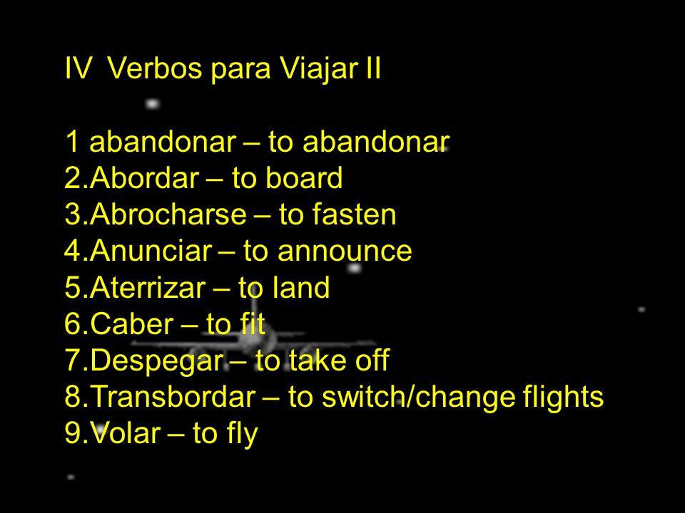 IV. Verbos para Viajar II