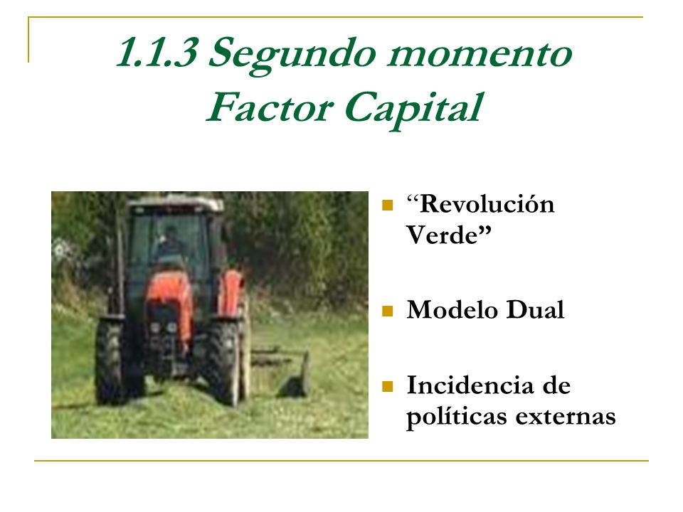 1.1.3 Segundo momento Factor Capital