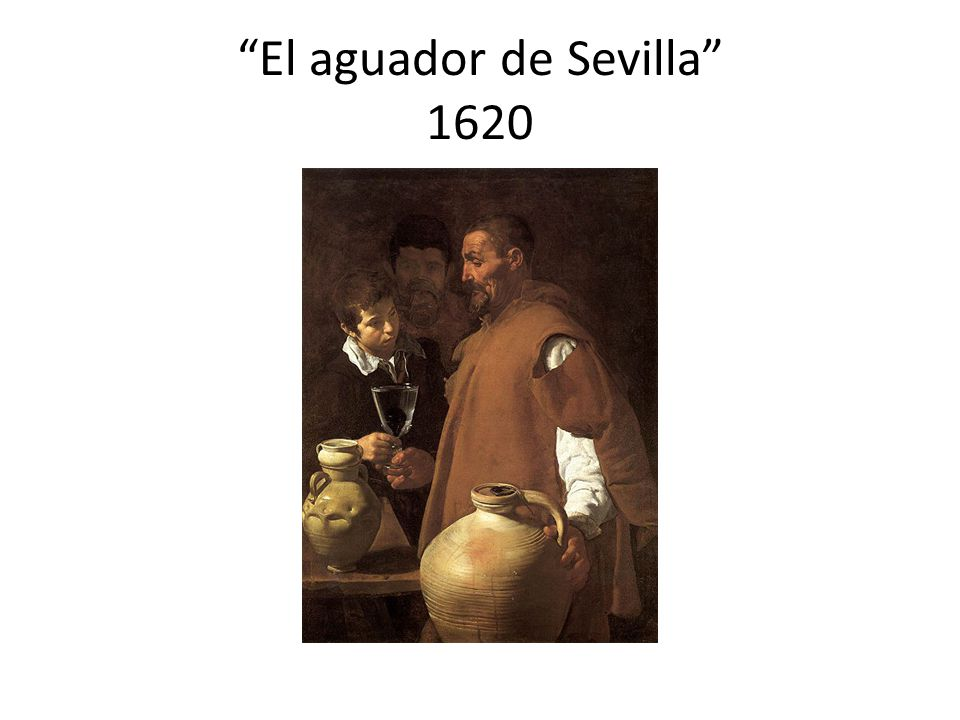 El aguador de Sevilla 1620