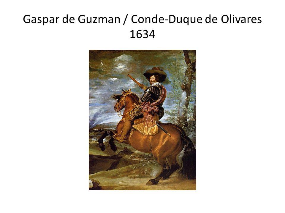 Gaspar de Guzman / Conde-Duque de Olivares 1634