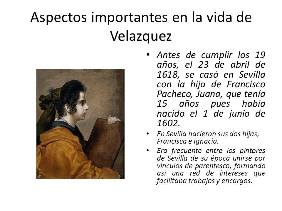 Aspectos importantes en la vida de Velazquez