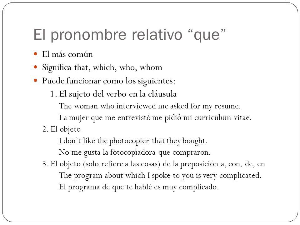 El pronombre relativo que