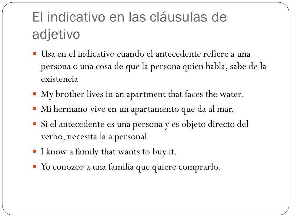 El indicativo en las cláusulas de adjetivo