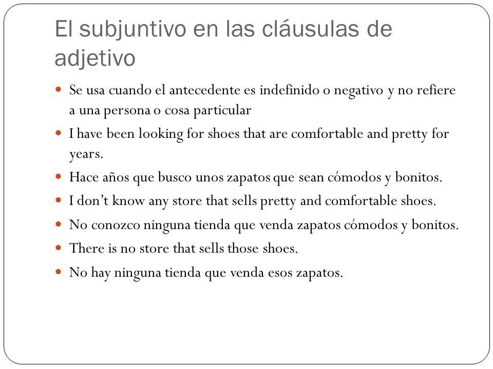 El subjuntivo en las cláusulas de adjetivo
