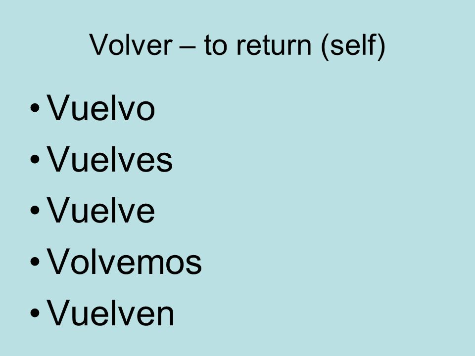 Volver – to return (self)