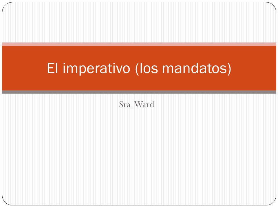 El imperativo (los mandatos)