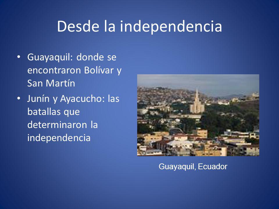 Desde la independencia