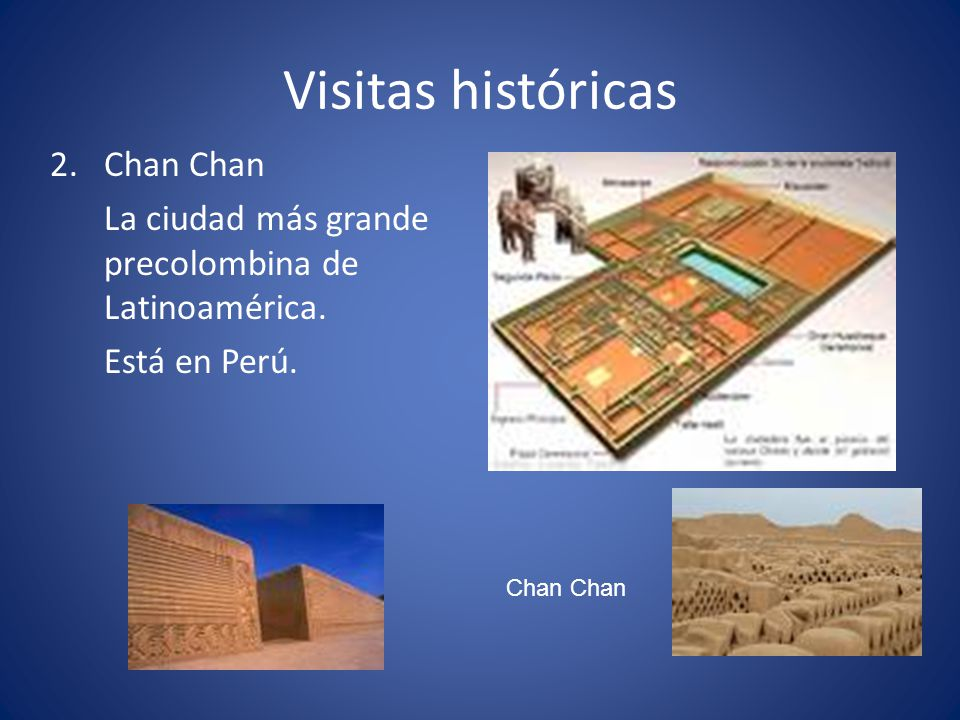 Visitas históricas Chan Chan