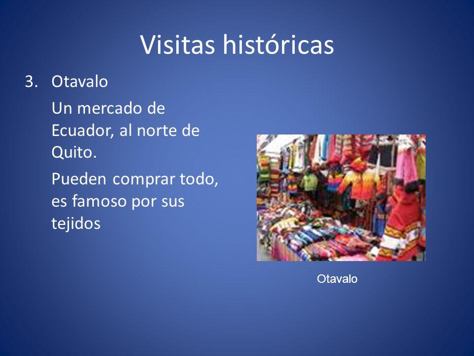 Visitas históricas Otavalo Un mercado de Ecuador, al norte de Quito.