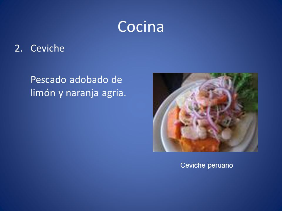 Cocina 2. Ceviche Pescado adobado de limón y naranja agria.
