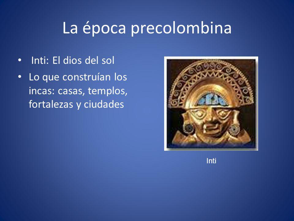 La época precolombina Inti: El dios del sol