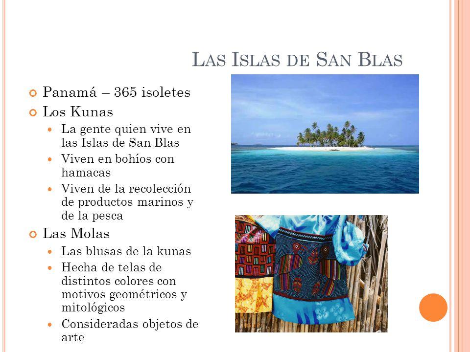 Las Islas de San Blas Panamá – 365 isoletes Los Kunas Las Molas