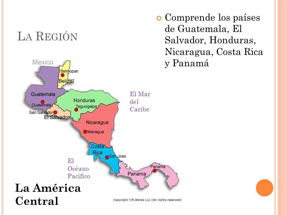 La Región La América Central