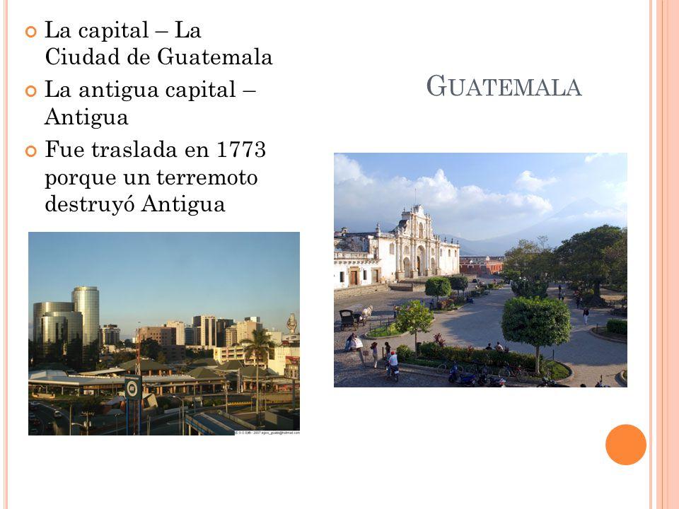 Guatemala La capital – La Ciudad de Guatemala