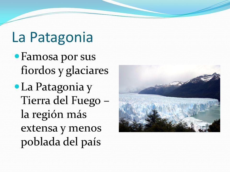 La Patagonia Famosa por sus fiordos y glaciares