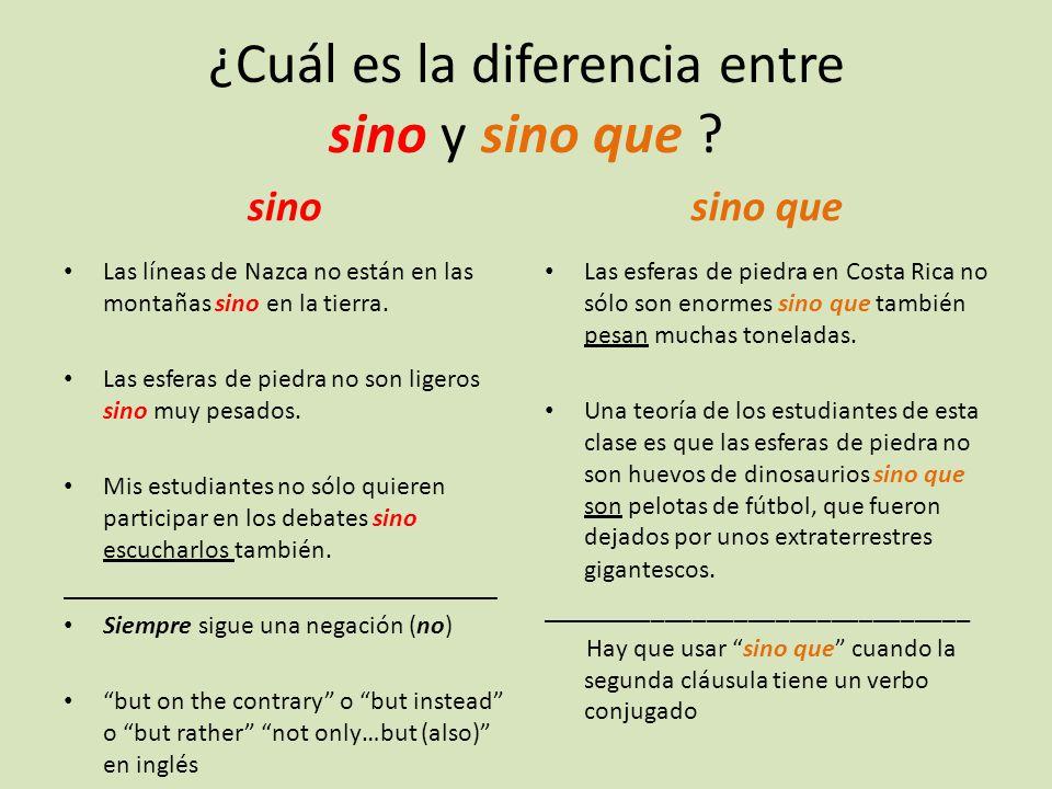 ¿Cuál es la diferencia entre sino y sino que