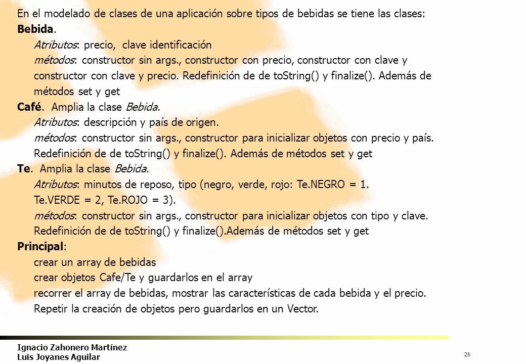 En el modelado de clases de una aplicación sobre tipos de bebidas se tiene las clases: