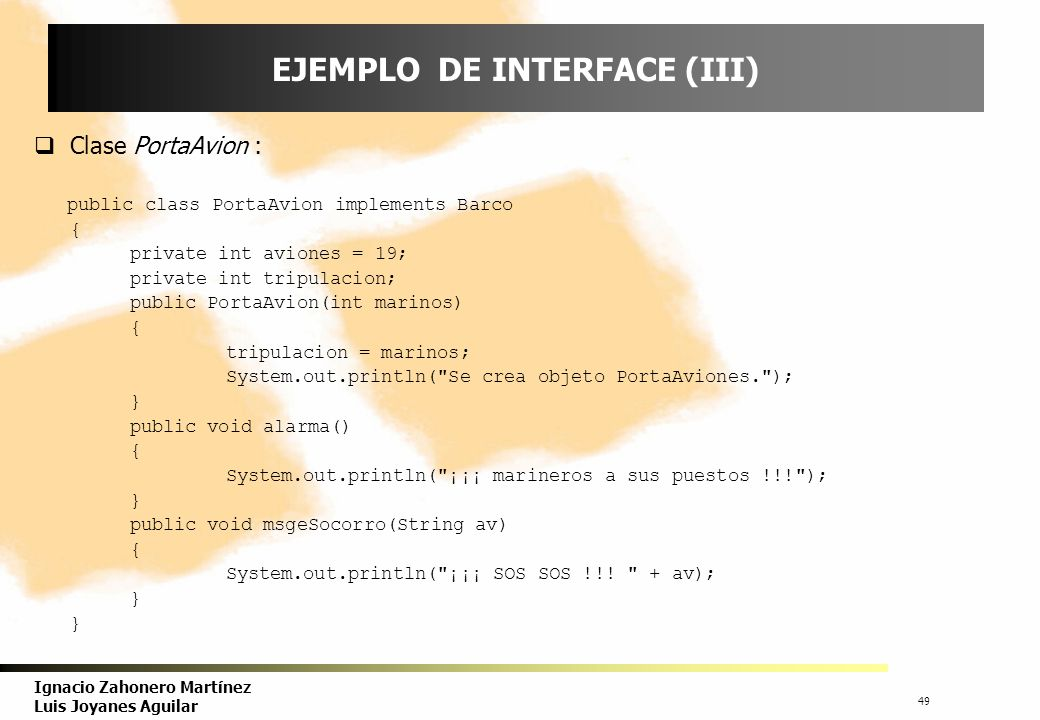 EJEMPLO DE INTERFACE (III)