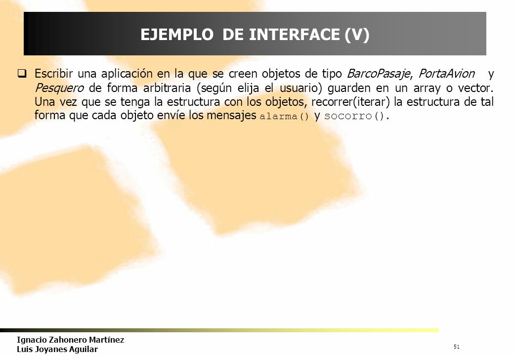 EJEMPLO DE INTERFACE (V)