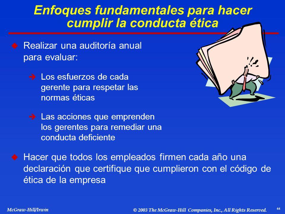 Enfoques fundamentales para hacer cumplir la conducta ética