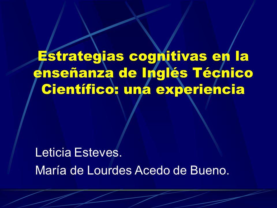 Estrategias cognitivas en la enseñanza de Inglés Técnico Científico: una experiencia