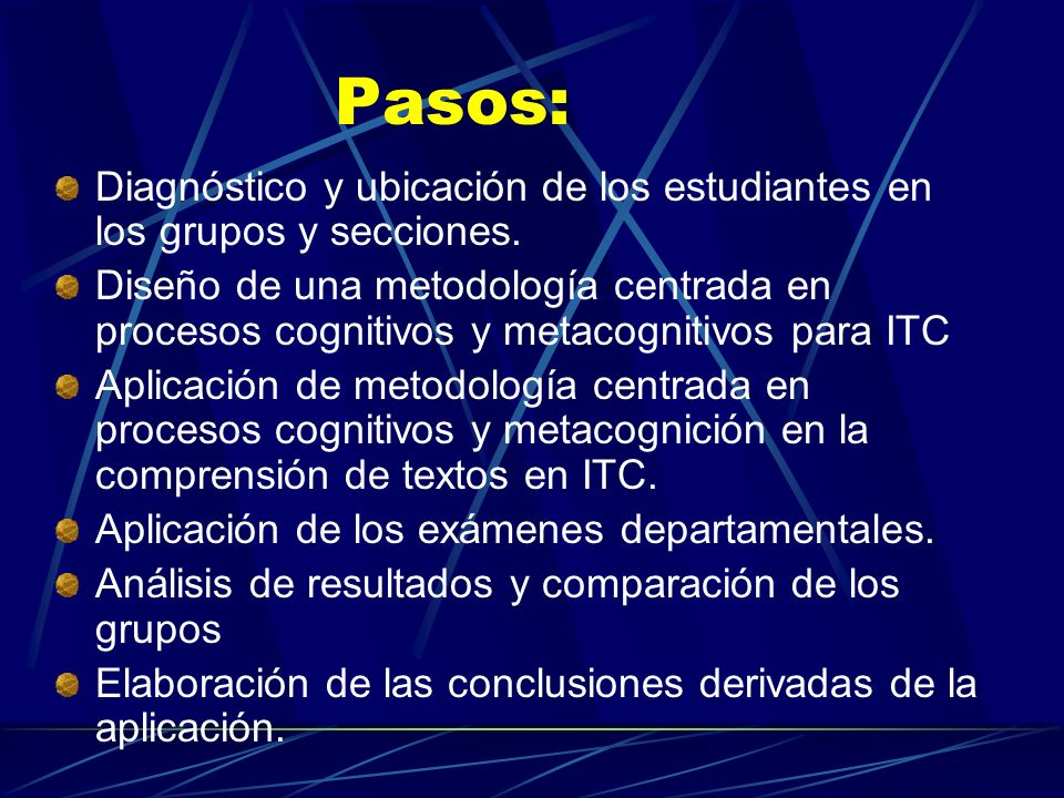 Pasos:Diagnóstico y ubicación de los estudiantes en los grupos y secciones.