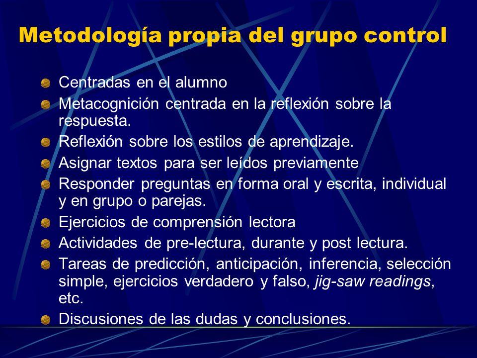 Metodología propia del grupo control