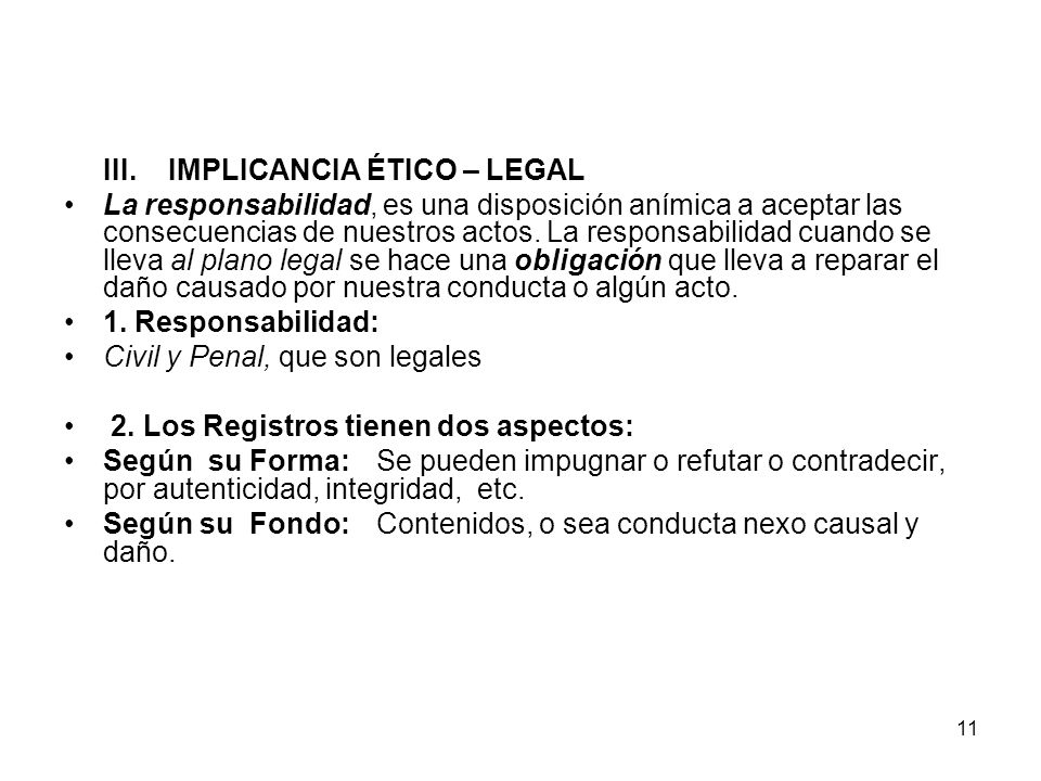 III. IMPLICANCIA ÉTICO – LEGAL