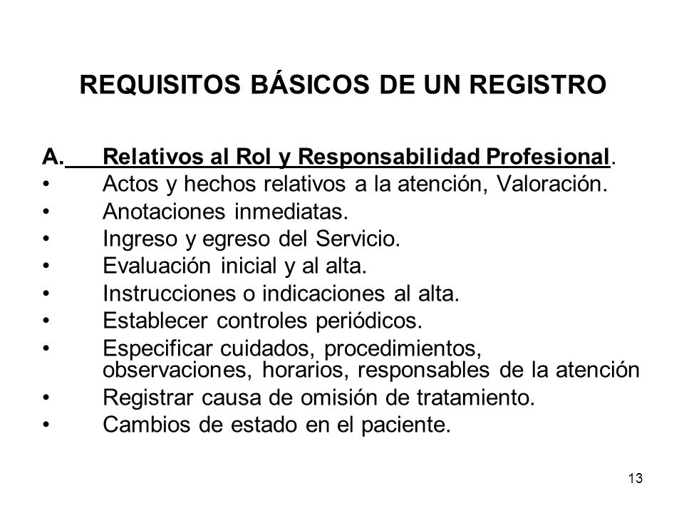 REQUISITOS BÁSICOS DE UN REGISTRO