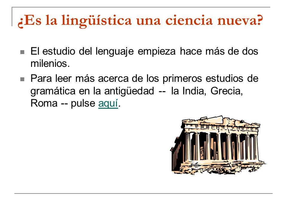¿Es la lingüística una ciencia nueva