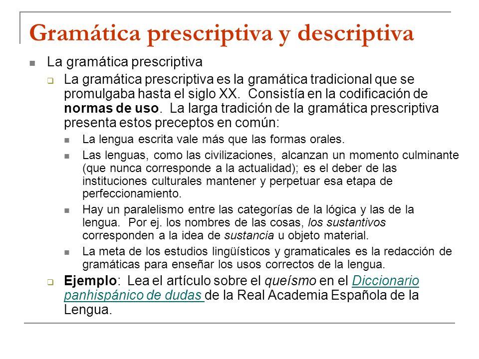 Gramática prescriptiva y descriptiva