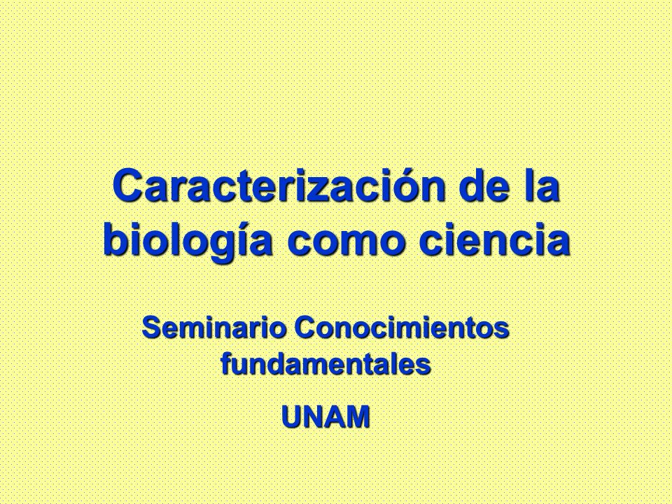 Caracterización de la biología como ciencia