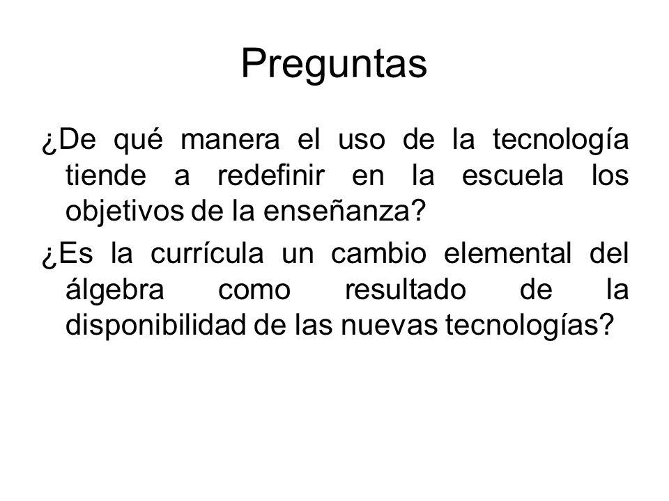 Preguntas ¿De qué manera el uso de la tecnología tiende a redefinir en la escuela los objetivos de la enseñanza