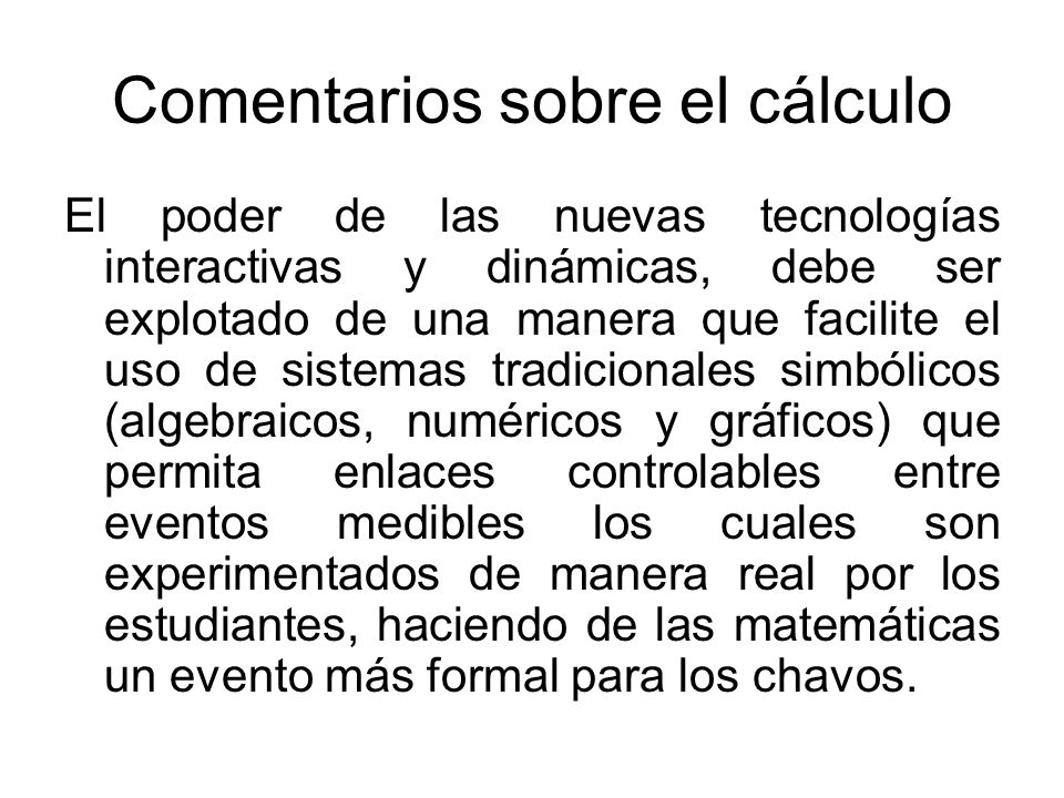 Comentarios sobre el cálculo