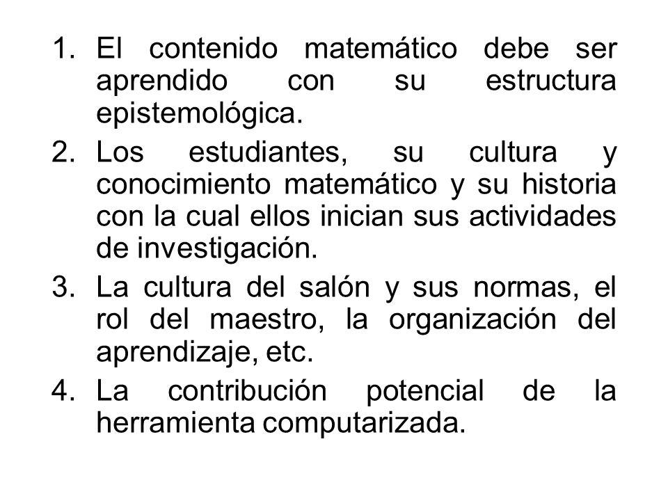 El contenido matemático debe ser aprendido con su estructura epistemológica.