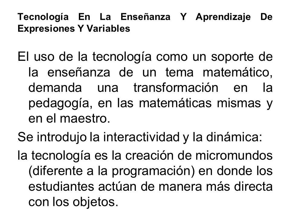 Tecnología En La Enseñanza Y Aprendizaje De Expresiones Y Variables