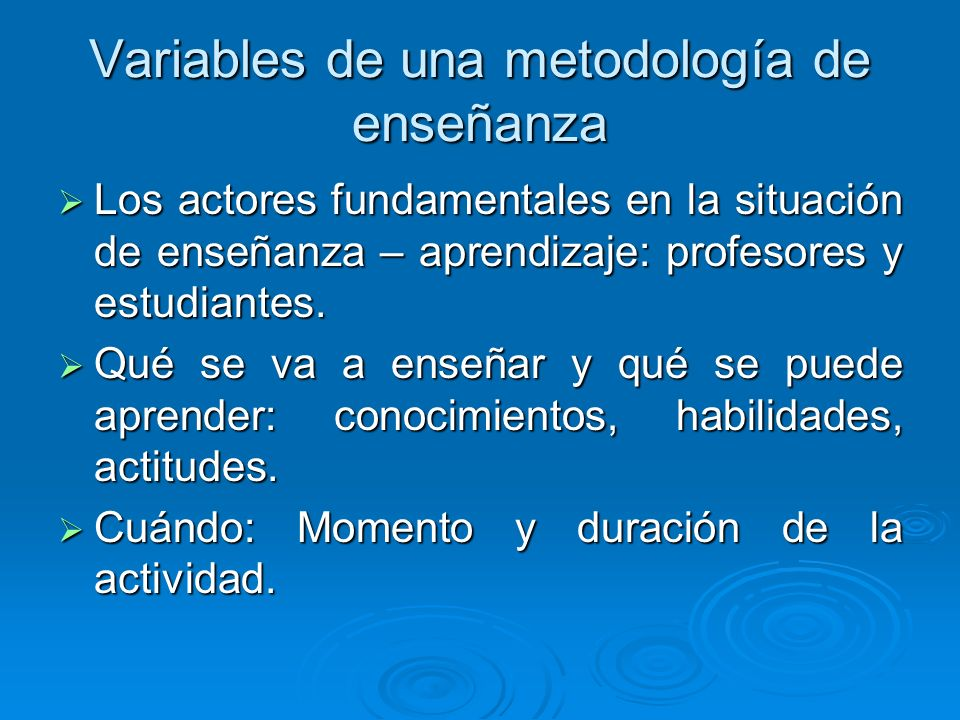 Variables de una metodología de enseñanza