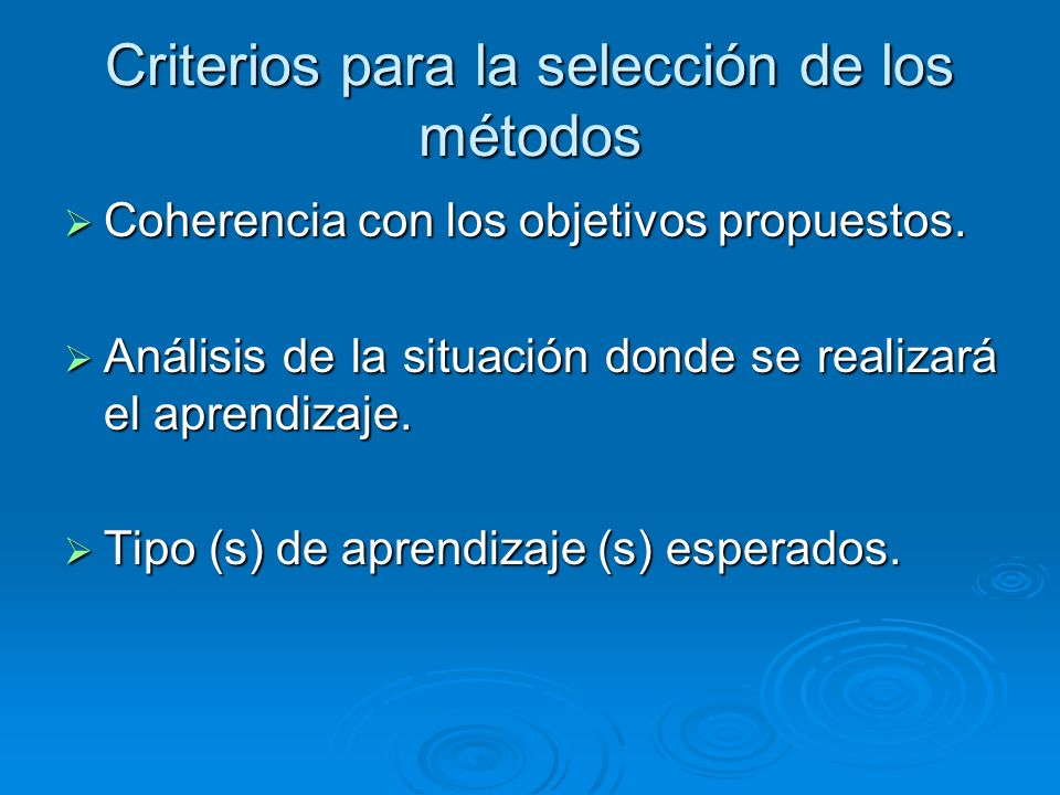Criterios para la selección de los métodos
